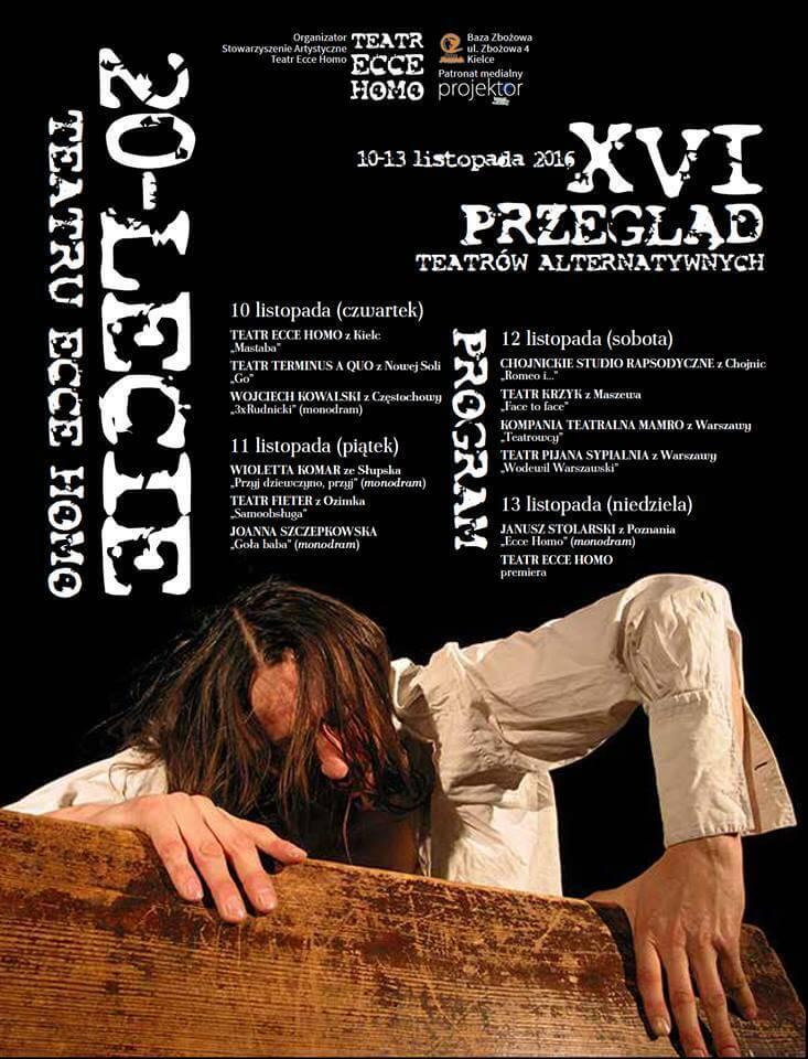 XX-lecie teatru Ecce Homo, 16 przegląd teatrów alternatywnych. Kielce